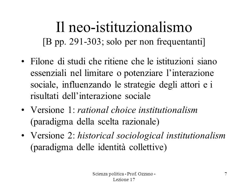 Il neo-istituzionalismo [B pp. 291-303; solo per non frequentanti]